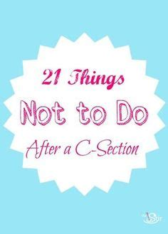 tips for recovering from ac section 1000 ideas about c section on pinterest c section