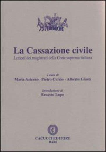 corte suprema italiana la cassazione civile lezioni dei magistrati della corte