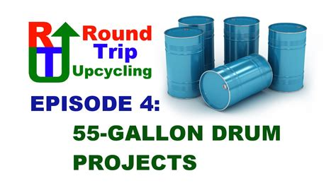 haggetts available project options haggetts aluminum 4 55 gallon drum projects round trip upcycling youtube