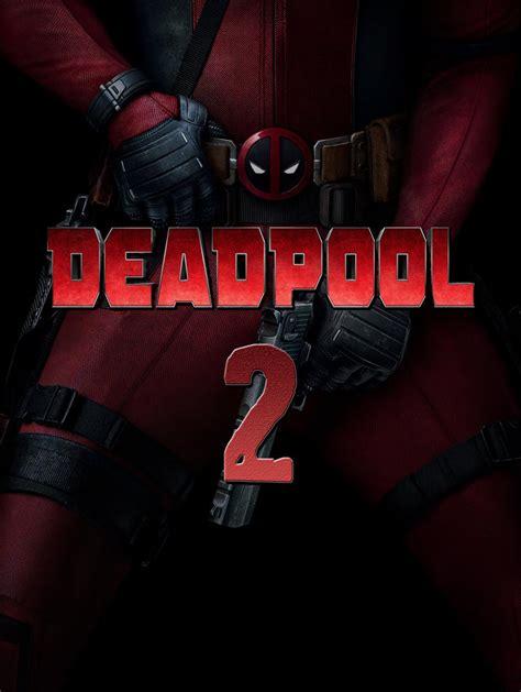 deadpool 2 free deadpool 2 2018 deadpool 2 2018
