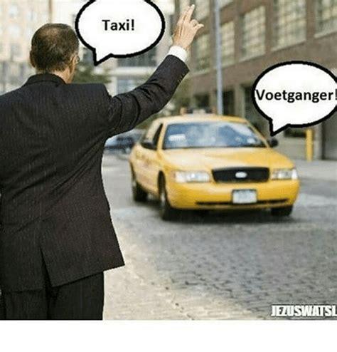 Taxi Meme - taxi voetganger jeluswatsil meme on me me