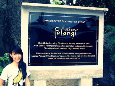 Lokasi Film Laskar Pelangi | eksplorasi negeri sejuta pelangi melancong ke bumi