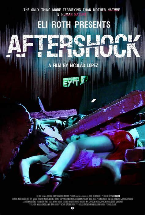 video film kiamat 2012 full movie eli roth talks aftershock shooting a disaster film on a