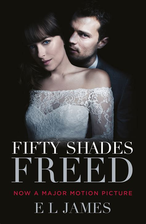 film fifty shades of grey full movie online fifty shades freed by e l james penguin books australia