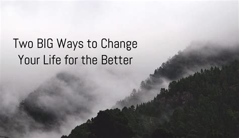 Ways To Change Your For The Better by Compass Church