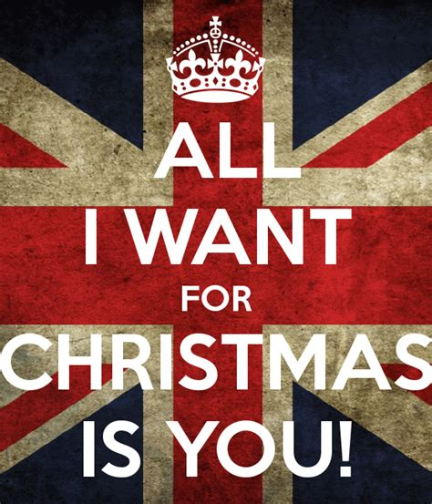 All I Want For by All I Want For Is You Poster A Keep Calm O