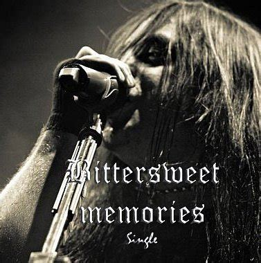 bittersweet memories bullet for my cry me a river bullet for my bittersweet