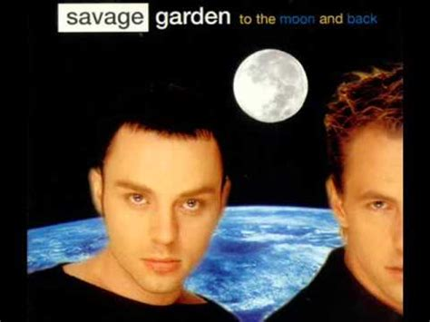 To The Moon And Back Savage Garden - savage garden to the moon and back original