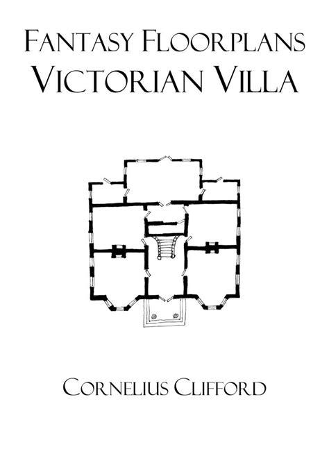 fantasy floor plans victorian villa fantasy floorplans dreamworlds