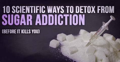 How Do You Detox Your From Sugar by 10 Scientific Ways To Detox From Sugar Addiction Before