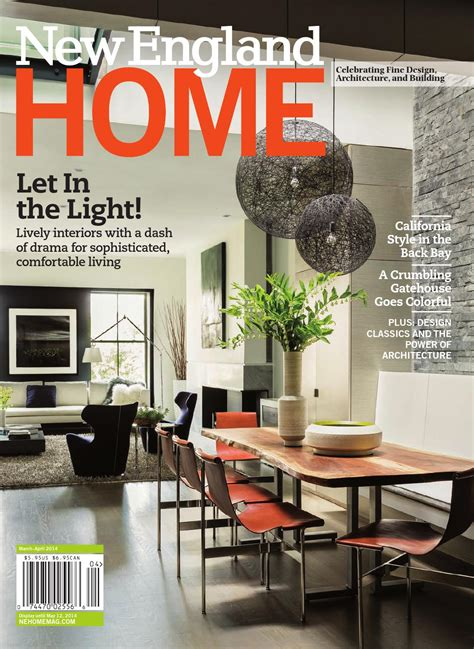 design home boston magazine new england home march april 2014 by new england home
