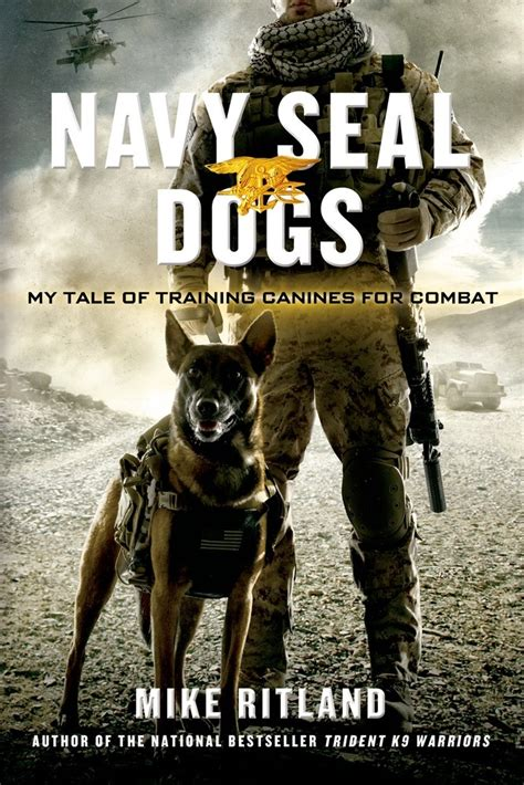 mission with a seal code warrior seals books navy seal dogs mike ritland macmillan