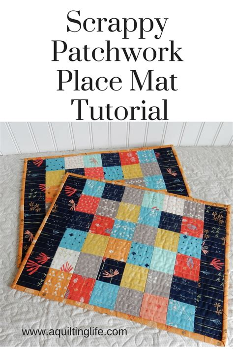 Patchwork Place - scrappy patchwork place mat tutorial a quilting a