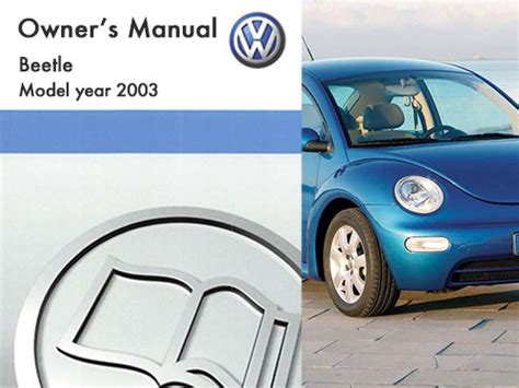 car service manuals pdf 2003 volkswagen new beetle spare parts catalogs 2003 volkswagen beetle owners manual in pdf
