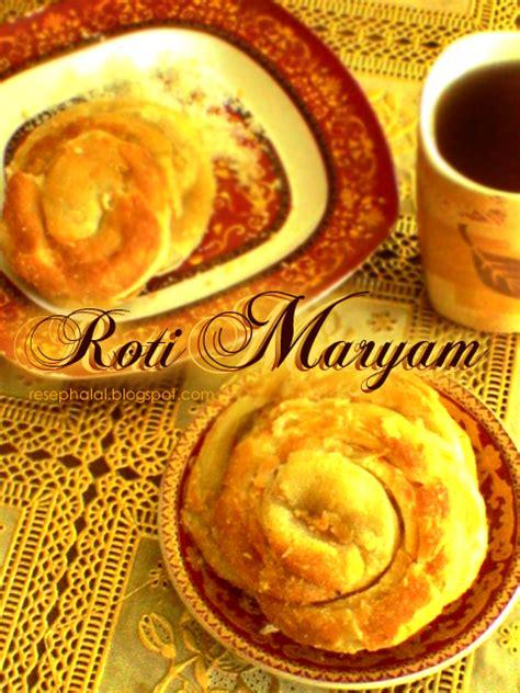 Roti Canai Roti Maryam roti maryam resep halal