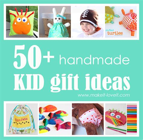 Handmade Birthday Gifts For Boys - 50 great kid gift ideas make it and it