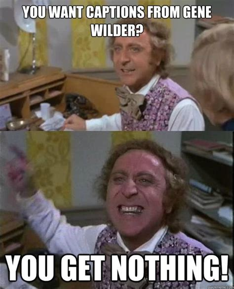 Gene Wilder Meme - willy wonka meme sarcastic tell me more meme