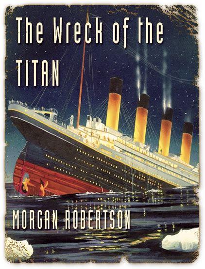 libro the wreck of the decorazioni segrete l affondamento del titanic era stato profetizzato in un libro