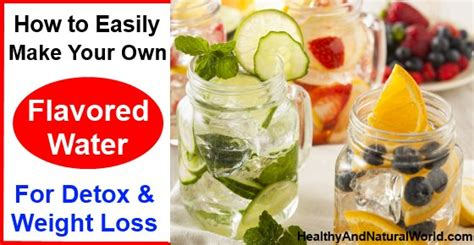 Is It Better To Make Your Own Detox Tea by How To Easily Make Your Own Flavored Water For Detox And