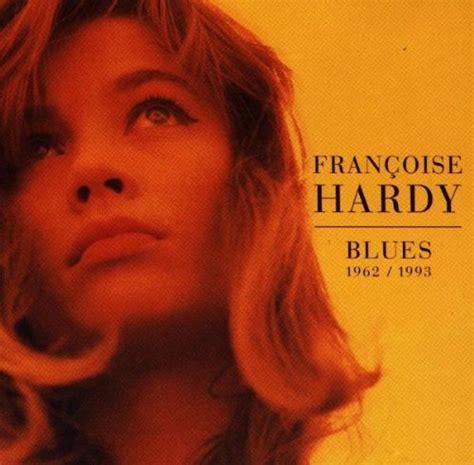 francoise hardy rar fran 231 oise hardy blues 1962 1993 2cd lamusique24