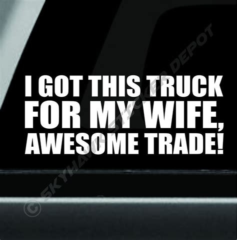 Lustige Autoaufkleber Diesel by Got This Truck For My Wife Funny Bumper Sticker Vinyl