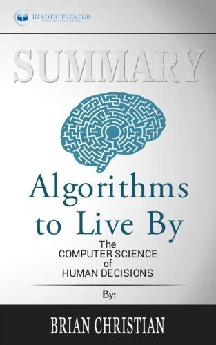 0007547994 algorithms to live by the cheapest copy of summary algorithms to live by the