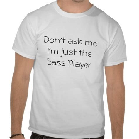 Tees Keep Calm I M A Bass Player 17 best i m married to a bass player images on