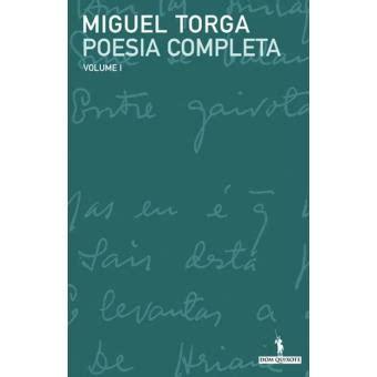 poesia completa poesia completa vol 1 miguel torga compre livros na fnac pt