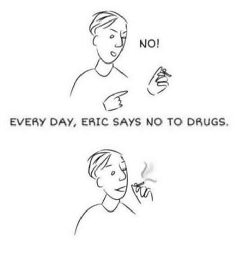 Say No To Drugs Meme - 25 best memes about say no to drugs say no to drugs memes