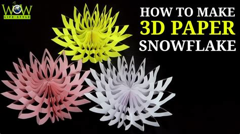 How To Make 3d Paper Snowflakes - how to make a 3d paper snowflake simple tips 3d paper