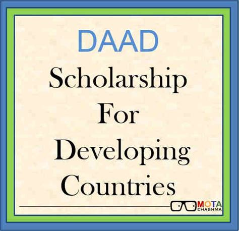 Mba Scholarships For Developing Countries by Daad Scholarship For Students From Developing Countries 2017