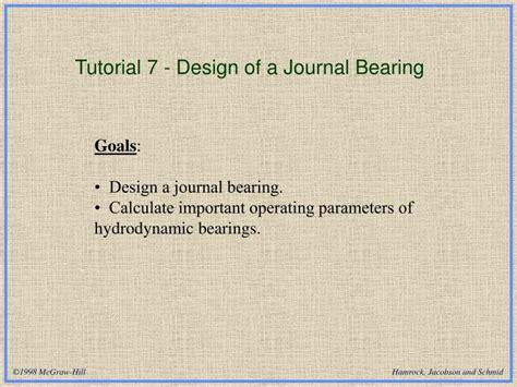 Design Of Journal Bearing Ppt   ppt tutorial 7 design of a journal bearing powerpoint