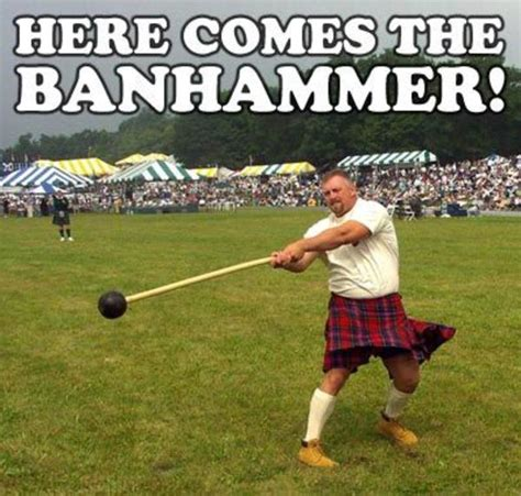 Ban Hammer Meme - image 7725 banhammer know your meme