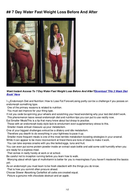 weight loss 7 day fast 7 day water fast weight loss before and after now