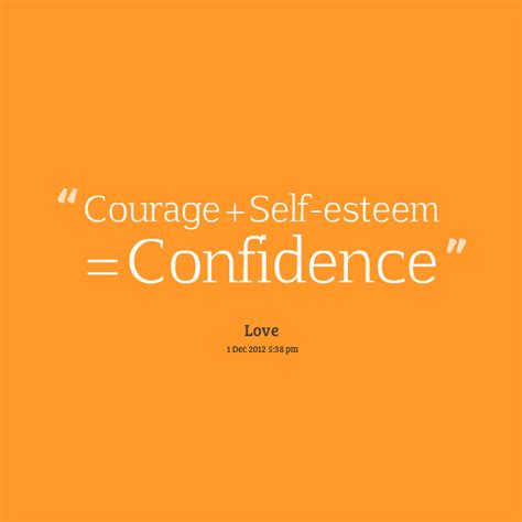 Self Confidence Quotes Self Esteem Quotes Quotesgram