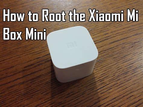 Xiaomi Mi Box Mini how to root the xiaomi mi box mini