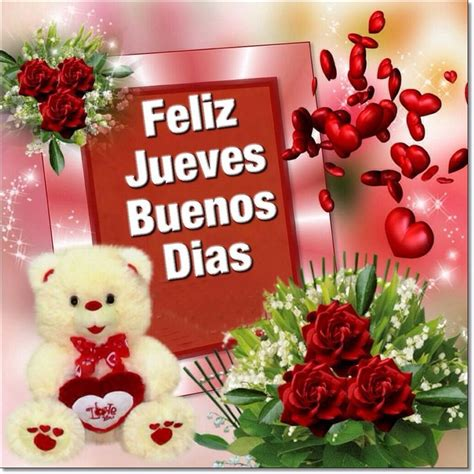 imagenes d feliz dia jueves 17 best images about jueves on pinterest photo