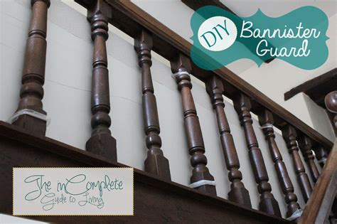 Banister Guard by Incomplete Guide To Living Diy Babyproofing Bannister