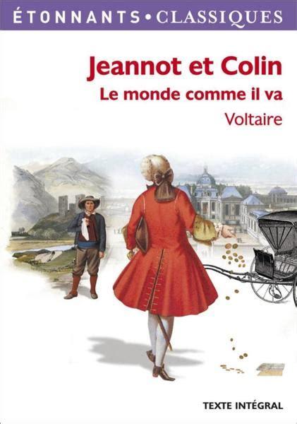 Resume Du Livre Jeannot Et Colin De Voltaire by Livre Jeannot Et Colin Le Monde Comme Il Va Voltaire