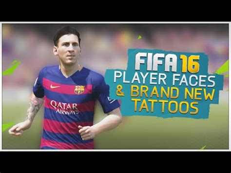 leo messi tattoo fifa 16 new player faces tattoos fifa 16 youtube