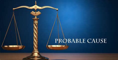 Probable Cause For A Search Warrant What Is Probable Cause