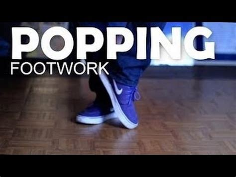 tutorial dance popping how to dance step by step popping footwork tutorial
