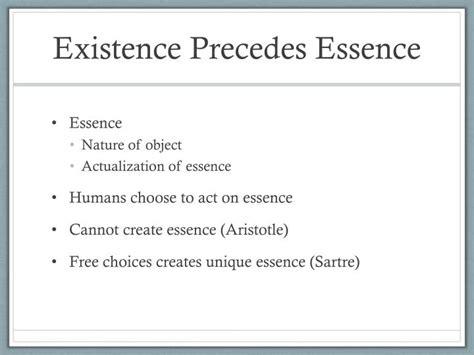 Existence Precedes Essence Essay by Sartre Existence Precedes Essence E
