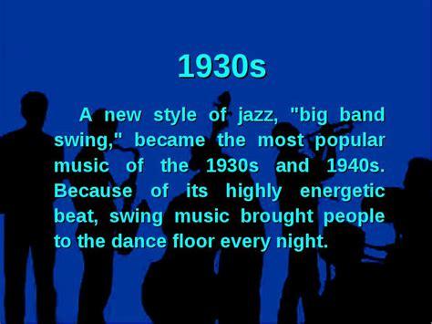 most popular swing songs the world jazz music презентація з англійської мови