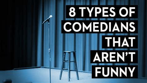 8 Comedians I Think Are Hilarious by 8 Types Of Comedians That Aren T The Second City