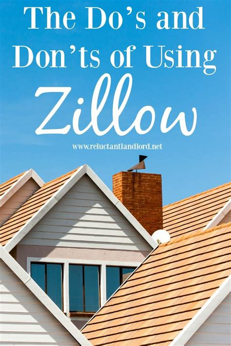 the do s and don ts of using zillow the reluctant landlord