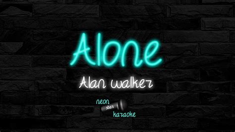 alan walker karaoke alan walker alone karaoke version youtube