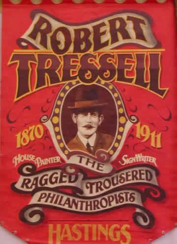 the ragged trousered philanthropists the robert tressell society formerly call the robert tressell centre