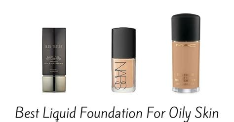 Best Makeup Foundation For Oily Skin 2016   Makeup Vidalondon