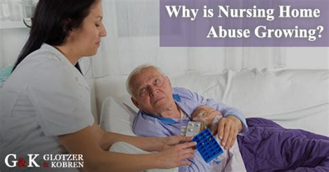 why is nursing home abuse growing nursing home abuse